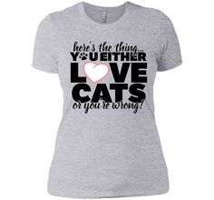 You Either Love Cats T-Shirt