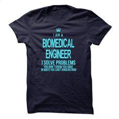 Im A/An BIOMEDICAL ENGINEER #tee #shirt. ORDER HERE => https://www.sunfrog.com/LifeStyle/Im-AAn-BIOMEDICAL-ENGINEER.html?60505