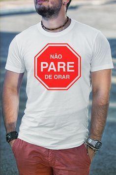 Camiseta Não Pare de Orar