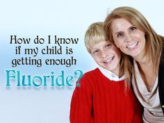 The pediatric dentist will analyze and suggest you the use of fluoride proportion for your child's dental health
