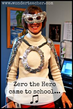 "Zero the Hero Came To School… Every school needs a ""Zero the Hero!"" (Especially on the 100th day.) Cute song with this too."