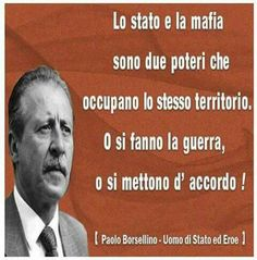 The state and the mafia are two powers that occupy the same territory, or they make war or they agree Mafia, Giovanni Falcone, Phrases About Life, Quotes Thoughts, Italian Quotes, Real Hero, Now And Forever, True Stories, Sentences