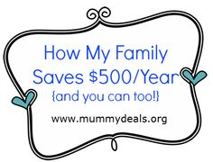 How my family saves 500 dollars a year! @mummydeals #savingmoney #save