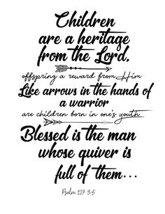 Free Printables! Psalm 127 Wallart - Quiver of arrows... #printable #free #print #bible #scripture Baby Bible Verses, Love Scriptures, Scripture Quotes, Grammar School, Psalm 127, Psalms, Bible Verse Tattoos, Tattoo Quotes, Quotes Arabic