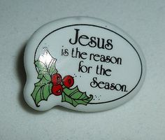 Jesus Is The Reason For The Season Christmas Pin