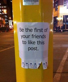 Hahaha! I want to do this to one of the local posts! Anyone know of a good place?