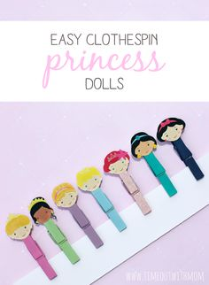 Easy, inexpensive craft for little girls. Disney Princess themed clothespin dolls. FREE PRINTABLE. So cute!! Just love these!   Time Out with Mom: Easy Clothespin Princess Dolls www.timeoutwithmom.com