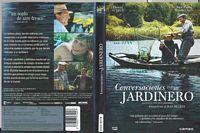 Conversaciones con mi jardinero (Película : 2007) Conversaciones con mi jardinero [Vídeo] / Jean Becker IMPRINT Barcelona : Cameo, 2008