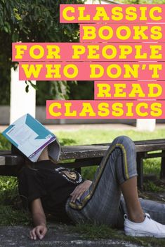 Classic books have a reputation for being long, dense, and difficult to understand. If you were forced to read a few in high school, that was probably enough to put you off them for life. The trick is to find a few that will ease you in. That's why I've put together this list of classic books for people who don't read classic books... #ClassicBooks #BookList #ReadingList #BooksToRead #TBR #Books #Reading #MustRead #BestBooks #Booklovers