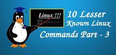 10 Lesser Known Commands for Linux – Part 3