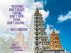 """Respond; don't reac"