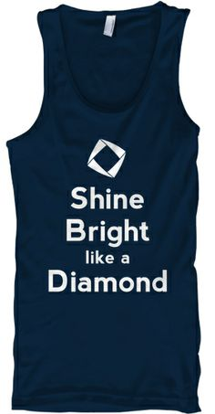 Shine Bright like a (DECA) Diamond! | Teespring