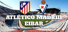 Atlético de Madrid vs Eibar En Vivo jornada 2 Liga BBVA España 2014. Sábado 30 de Agosto del 2014.  Donde ver partido En Vivo por Internet: http://envivoporinternet.net/atletico-de-madrid-vs-eibar-en-vivo-30-de-agosto-del-2014/