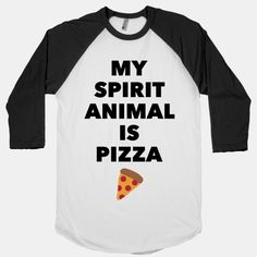Pizza Spirit Animal | HUMAN