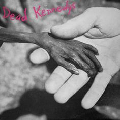 Dead Kennedys Plastic Surgery Disasters on LP Dead Kennedys were one of the most popular and important American hardcore punk bands of the late '70s/early '80s. They formed in San Francisco in 1978 wh