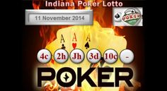Indiana Poker Lotto Results 11 November In Lottery, Hoosier Lottery, Indiana Lottery - Credits: powerball. Irish Lottery, Lotto Lottery, State Lottery, Lotto Result Today, National Lottery Results, Online Lottery, Lottery Numbers, Winning Numbers