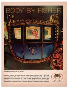 Vintage 1964 General Motors Body By Fisher Magazine Paper Print Ad Cinderella Coach