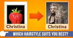 Which hairstyle suits you best?