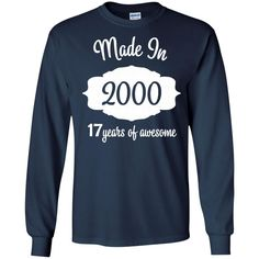17th Birthday Gifts Made 2000 16 Years of Awesome Ladies-01 G240 Gildan LS Ultra Cotton T-Shirt