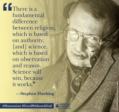 """""""Science tests whether or not opinions are real. Christianity calls its opinions """"faith"""" and pretends that they are real. MWG Diana Hart, Mark W Gura, and CW Brown"""" Science Vs Religion, Anti Religion, Religion Memes, Atheist Humor, Stephan Hawkings, Stephen Hawking Quotes, Secular Humanism, Religious People, E Mc2"""