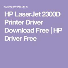 HP LaserJet 2300D Printer Driver Download Free   HP Driver Free