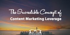 """Without content there is no inbound marketing. Joe Chernov of Hubspot said it well: """"I believe content marketing is a subset of inbound marketing, but like the Arc Reactor to Iron Man, there is no inbound without content. Content is inbound's lifeblood."""""""