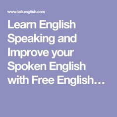 Learn English Speaking and Improve your Spoken English with Free English…