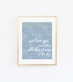 We Love You More than All the Stars in the Sky Boy Nursery