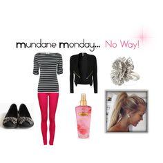 """mundane monday...no way"" by leahkamilos on Polyvore"
