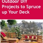 Outdoor DIY Projects to Spruce up Your Deck