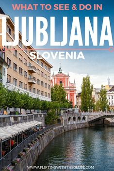 City Guide to Ljubljana, Slovenia. Find out what to do and see in Slovenia. Click the pin to see the post from www.flirtingwiththeglobe.com