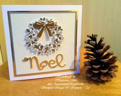handmade Christmas card from Huguenot Girl ... square format ... Wondrous Wreath ... metallic gold framing detail ... stacked die cut NOEL  ... Stampin' Up!