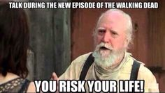 Talk during the new episode of the walking dead