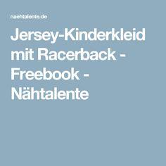 Jersey-Kinderkleid mit Racerback - Freebook - Nähtalente