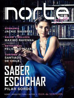 Revista Norte Style - Nº 19 Entrevista a Felicitas Pizarro - Salud por Dr. Ravenna - Economia por Jackie Mabré - Pilar Sordo - Turismo - Arquitectura - Autos - Gourmet