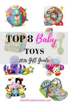 Top 8 Baby Toys- Gift Guide 2016