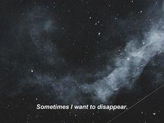 Иногда я хочу исчезнуть