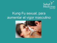 Kung Fu Sexual, logra el climax sin eyacular by Salud y Medicinas via slideshare
