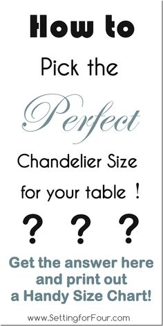 No second guessing! Helpful formula on How to pick the Perfect Chandelier Size with Printable Size Chart