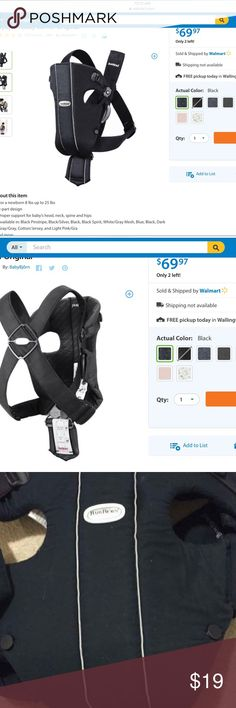 Baby BJORN Original Black Carrier 8-25 lb's 💙💝 Used maybe 5 times. It need a wash cycle and you have a brand new BJORN for a quarter of the price! Basic black. Comfy. Do not have original box. Let me know if you have any questions! 💙💗the first two pix are from Walmart.com going price for a brand new product $69 tag that is attached to product has directions of how to put product on and other information. Use only for 8-25lb's Baby Bjorn  Other