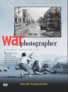 Documentary Films. Title: War photographer. Year: 2002. Duration: 96 min. Country: Switzerland. Director: Christian Frei