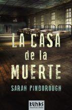 la casa de la muerte-sarah pinborough-9788491041146