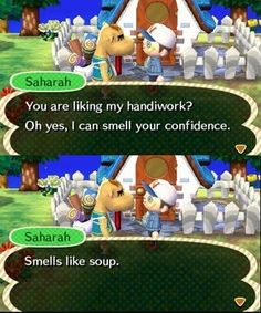 The smell of confidence = soup? Well, I learned something new today ~Animal Crossing