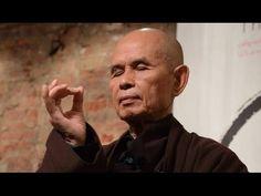 LA ATENCIÓN CORRECTA Y EL ALIVIO DEL SUFRIMIENTO. Maestro Thich Nhat Hanh - YouTube