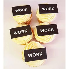 Work Work Work Work Work Fun Cupcakes, Delicious Food, Place Cards, Place Card Holders, Cool Cupcakes, Funny Cupcakes, Yummy Food