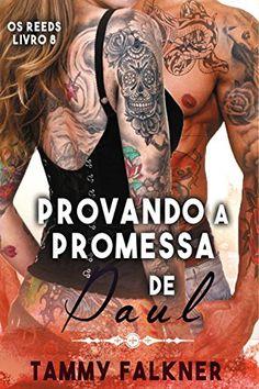 Provando a promessa de Paul (Os irmãos Reed Livro 8) por ... https://www.amazon.com.br/dp/B01EM90FUO/ref=cm_sw_r_pi_dp_B8StxbZJ7R2BF