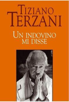 Un indovino mi disse - Tiziano Terzani - Google Libri