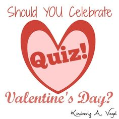 Should you celebrate Valentine's Day? Take this quick quiz to find out.