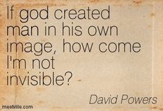 In The Beginning Man Created God And