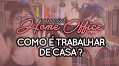 Indiretas do Bem: Vlog #12: Como é trabalhar de casa? - Especial Home Office #1